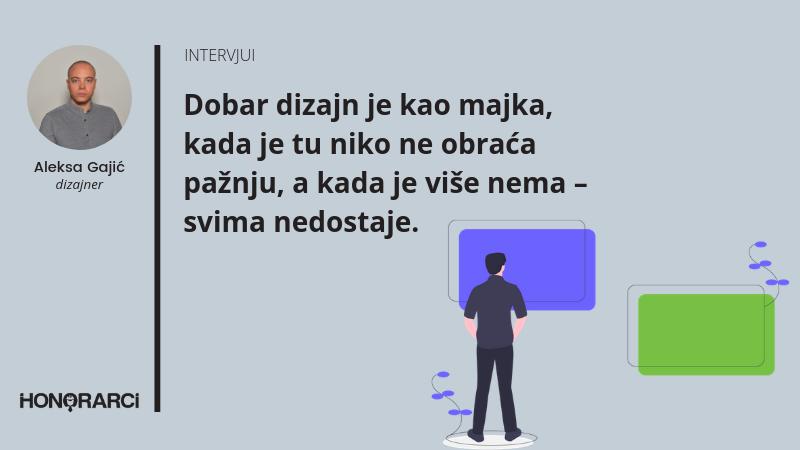 """""""Dobar dizajn je kao majka"""", Aleksa Gajić, dizajner"""