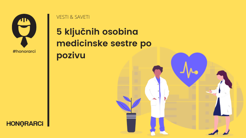 Pet ključnih osobina medicinske sestre po pozivu